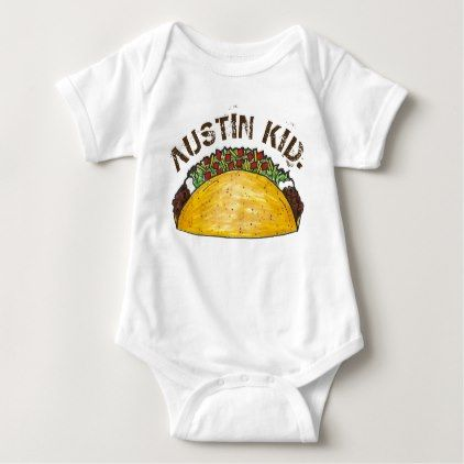 Austin kid texas tx taco mexican food foodie baby bodysuit baby austin kid texas tx taco mexican food foodie baby bodysuit baby bodysuit negle Image collections