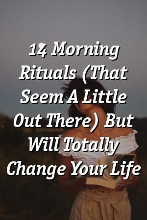 Katherine Peters 14 Morning Rituals (That Seem A Little Out There) But Will Totally Change Yo... #moneyspells