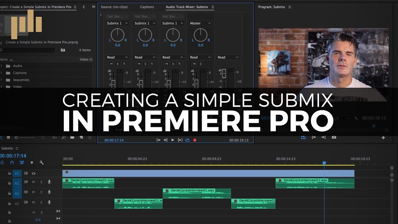 Create a Simple Submix in Premiere Pro Premiere pro