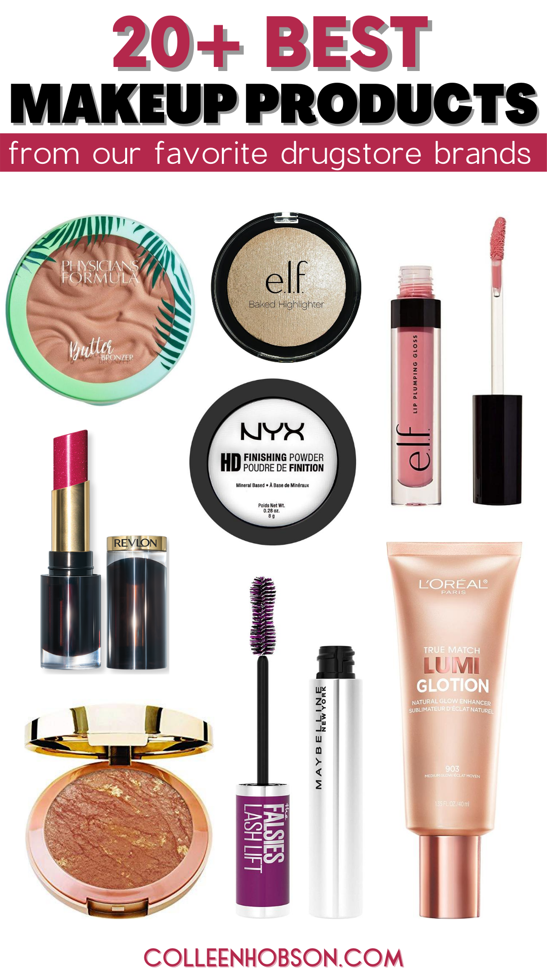 20 Best Makeup Picks From Our Favorite Drugstore Brands Colleen Hobson In 2020 Best Makeup Products Beauty Products Drugstore Drugstore Makeup