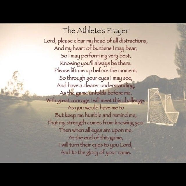 Motivational Quotes For Sports Teams: The Athlete's Prayer.
