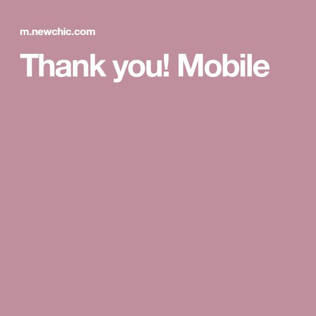 Thank you! Mobile