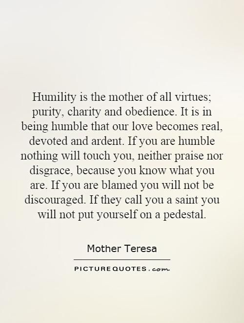 Mother Teresa Humility Quotes Saintly Quotes Humility Quotes