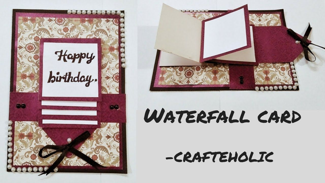 How To Make Waterfall Card Birthday Cards How To Make Birthday Cards Sc Scrapbook Birthday Cards Birthday Scrapbook Fall Cards Handmade