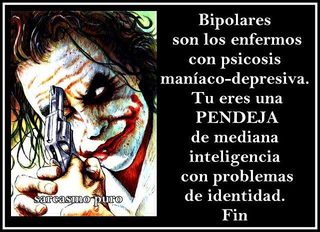 Resultado de imagen para loco bipolar