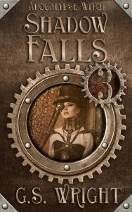 Shadow Falls, Apocalypse Witch Book 3. A dystopian steampunk science fiction adventure! Ghosts! Witches! Mutants! :O