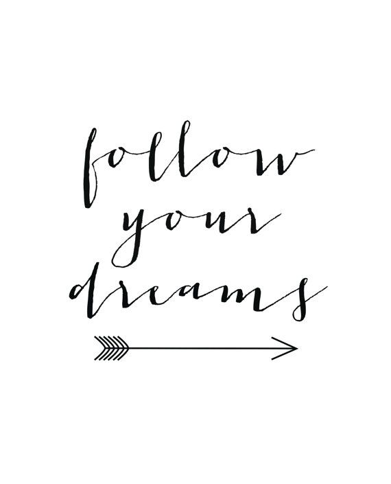 Wall Art Print Follow your Dreams Wall Art INSTANT by ArteeCor  sc 1 st  Pinterest & Dreams quote print Follow your Dreams Wall Art Dreams quote Arrow ...