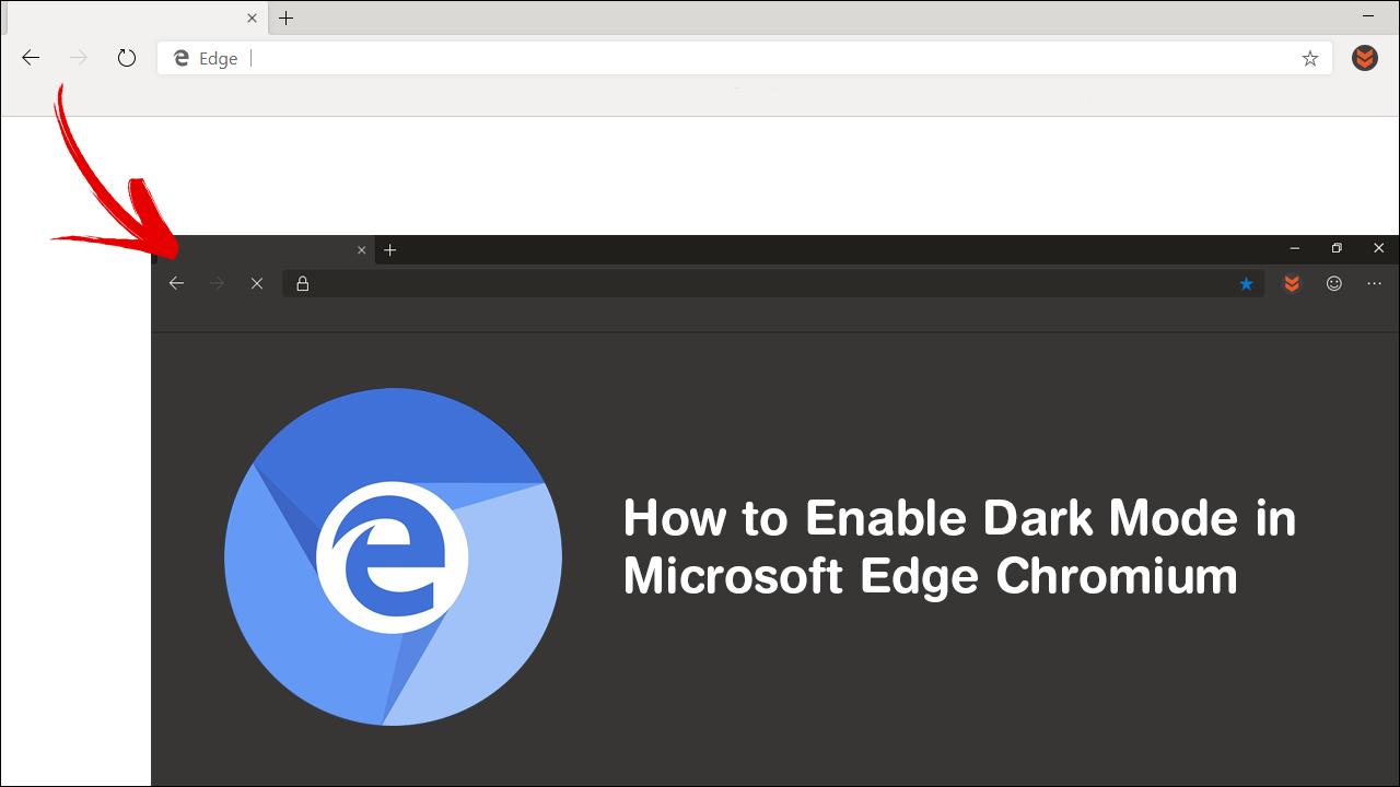 How to Enable Dark Mode in Microsoft Edge Chromium. (Edge