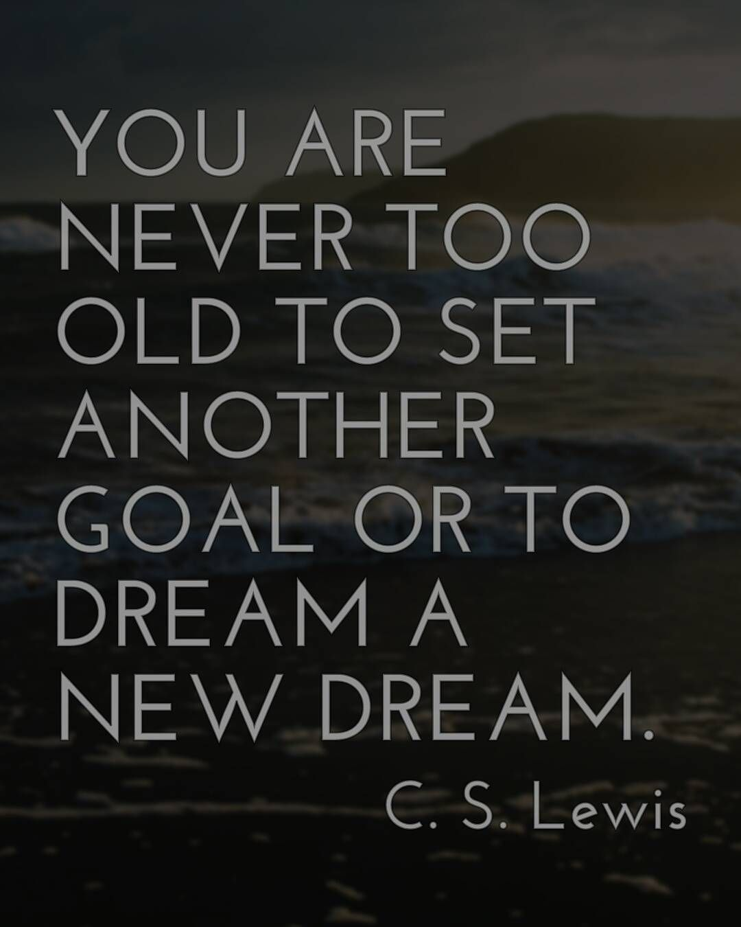 You are never too old to set another goal or to dream a new dream. C. S. Lewis Let inspiration come to you download Quotograph on Google Play. #advice #inspiring #inspirational #inspirationalquote #motivation #motivational #motivationalquote #quotes #quote #old #age #aging #goal #goals #dream #aspiration by Ed Zimbardi http://edzimbardi.com