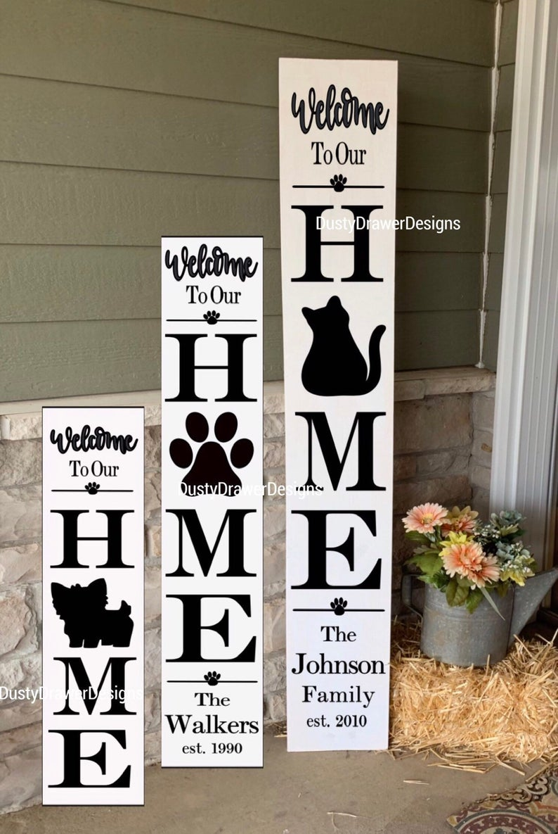 Pet Lover Porch Sign Welcome To Our Home Rustic Wood Vertical Etsy Porch Signs Diy Wood Signs Welcome Signs Front Door