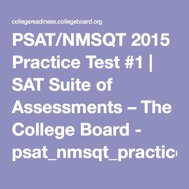 PSAT/NMSQT 2015 Practice Test #1 | SAT Suite of Assessments