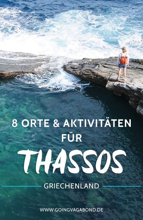 Trauminsel Thassos – 8 Orte & Aktivitäten für die grüne griechische Insel