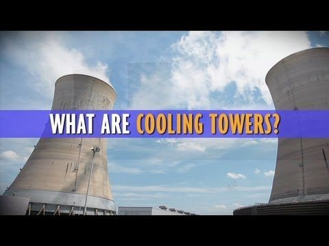 Powering America Vignette What Is A Cooling Tower
