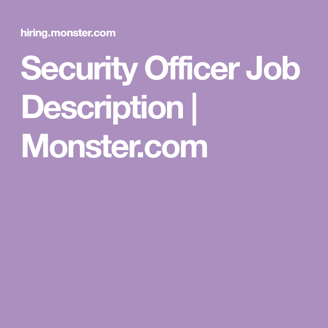 Security Officer Job Description  Job Description And Monsters