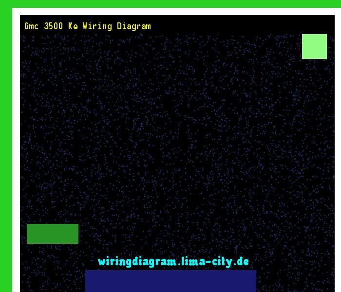 Gmc 3500 Ke Wiring Diagram Wiring Diagram 18564 Amazing Wiring Diagram Collection