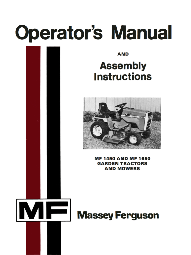 Massey Ferguson MF 1450 and MF 1650 Garden Tractors and Mowers - Operator's  Manual