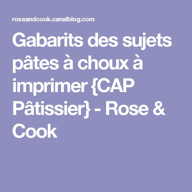 Gabarits Des Sujets Pâtes à Choux à Imprimer CAP Pâtissier - Sujet cap cuisine