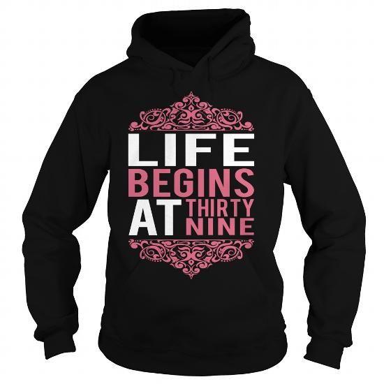 LIFE BEGINS AT THIRTY-NINE