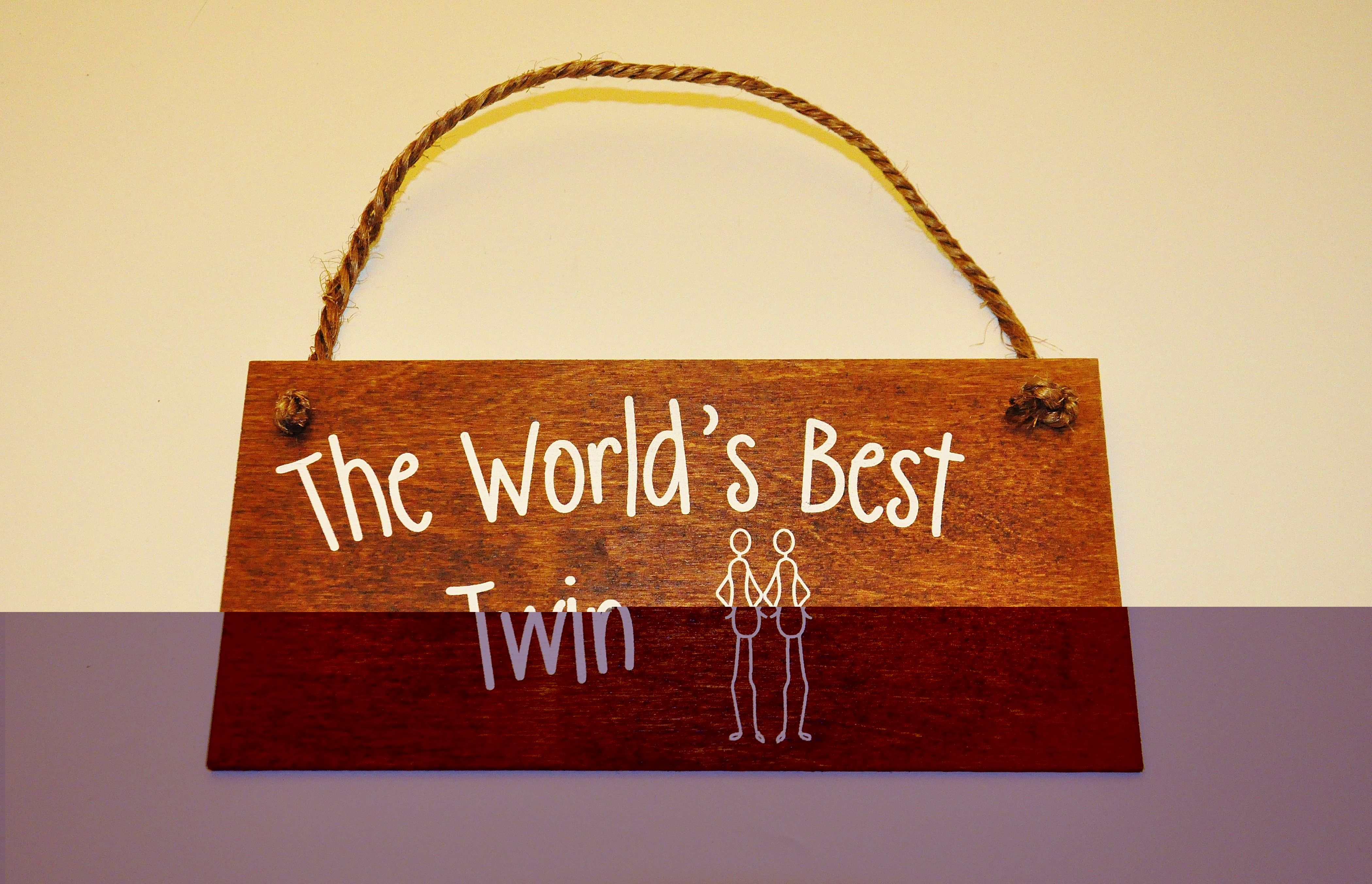 Wooden Plaques available from www.twinsgiftcompany.co.uk £6.99
