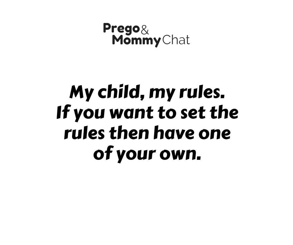 My Child My Rules My Baby Quotes Rules Quotes Mom Quotes