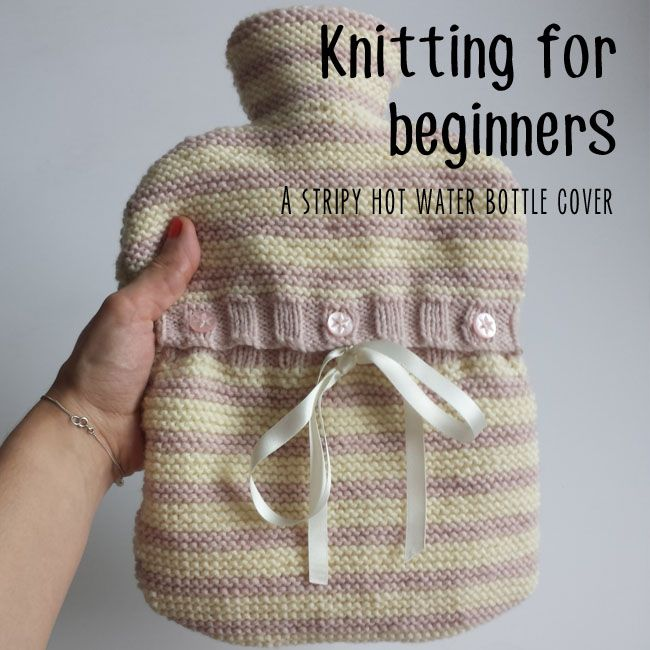 Knitting for beginners lesson two: a stripy hot water bottle cover ...