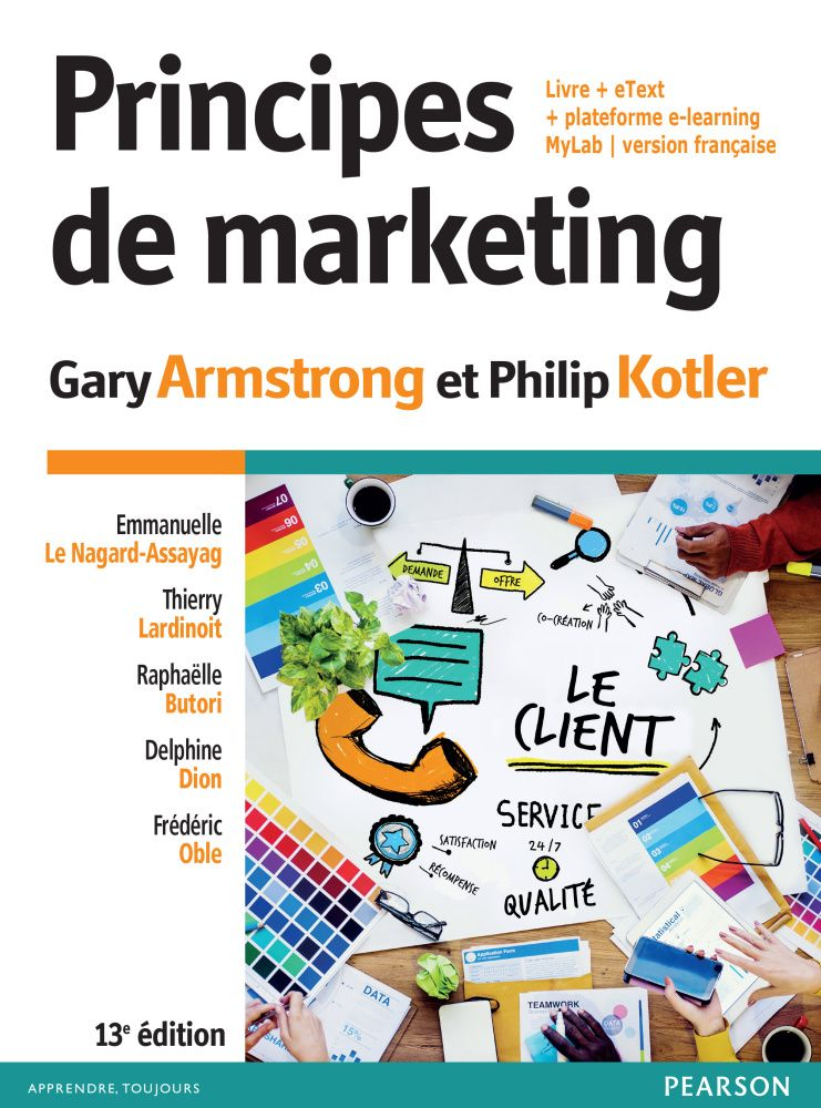Principes De Marketing Gary Armstrong Philip Kotler Http Bib Uclouvain Be Opac Ucl En Chamo Chamo 3a1902298 Produits Marketing Cours Marketing Marketing