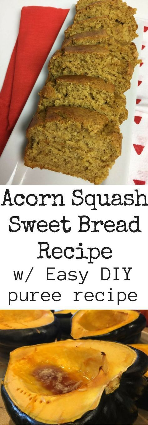 Easy Acorn Squash Sweet Bread #homemadesweets