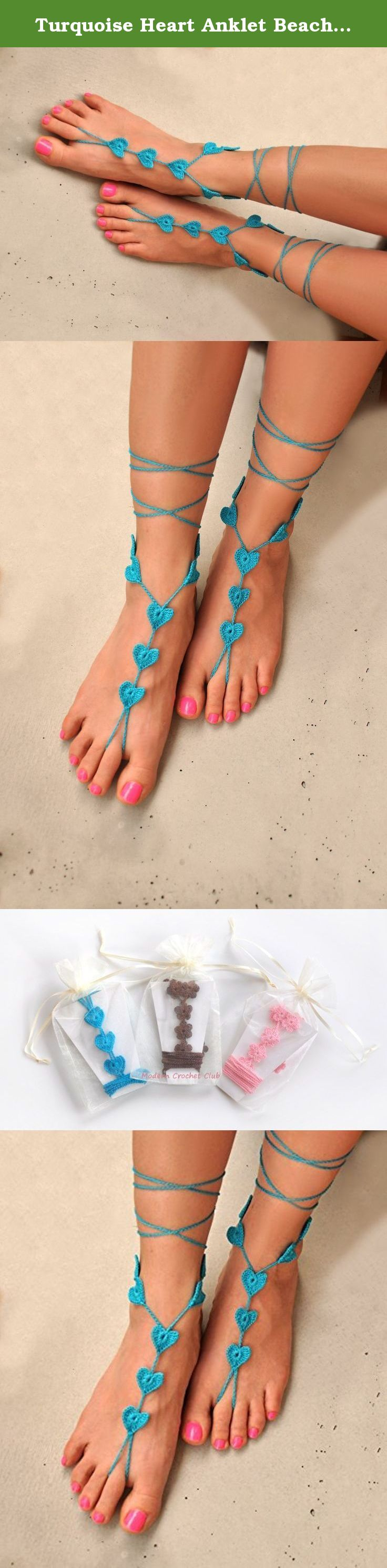 Turquoise Heart Anklet Beach wedding Barefoot Sandals, Something blue Foot Jewelry. Sexy heart barefoot sandals, so hot and so sophisticated. Hand made of very thin mercerized cotton and that is why they look so delicate on your feet and you don't even feel while you wear them. Strings ended with hearts too. Foot jewelry that you have to have for your beach wedding, holidays, beach party, garden party, joga classes and everywhere you go bare foot. Perfect for your outdoor wedding. Crochet...
