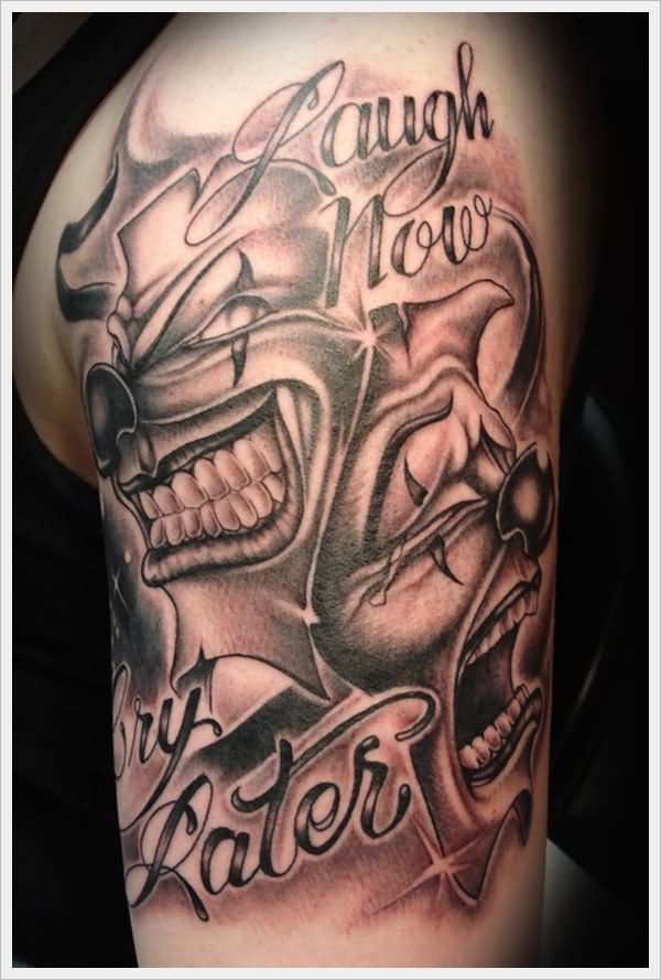 bfdc27912 mask tattoos laugh now cry later - Pesquisa Google | Tattoo ideas ...