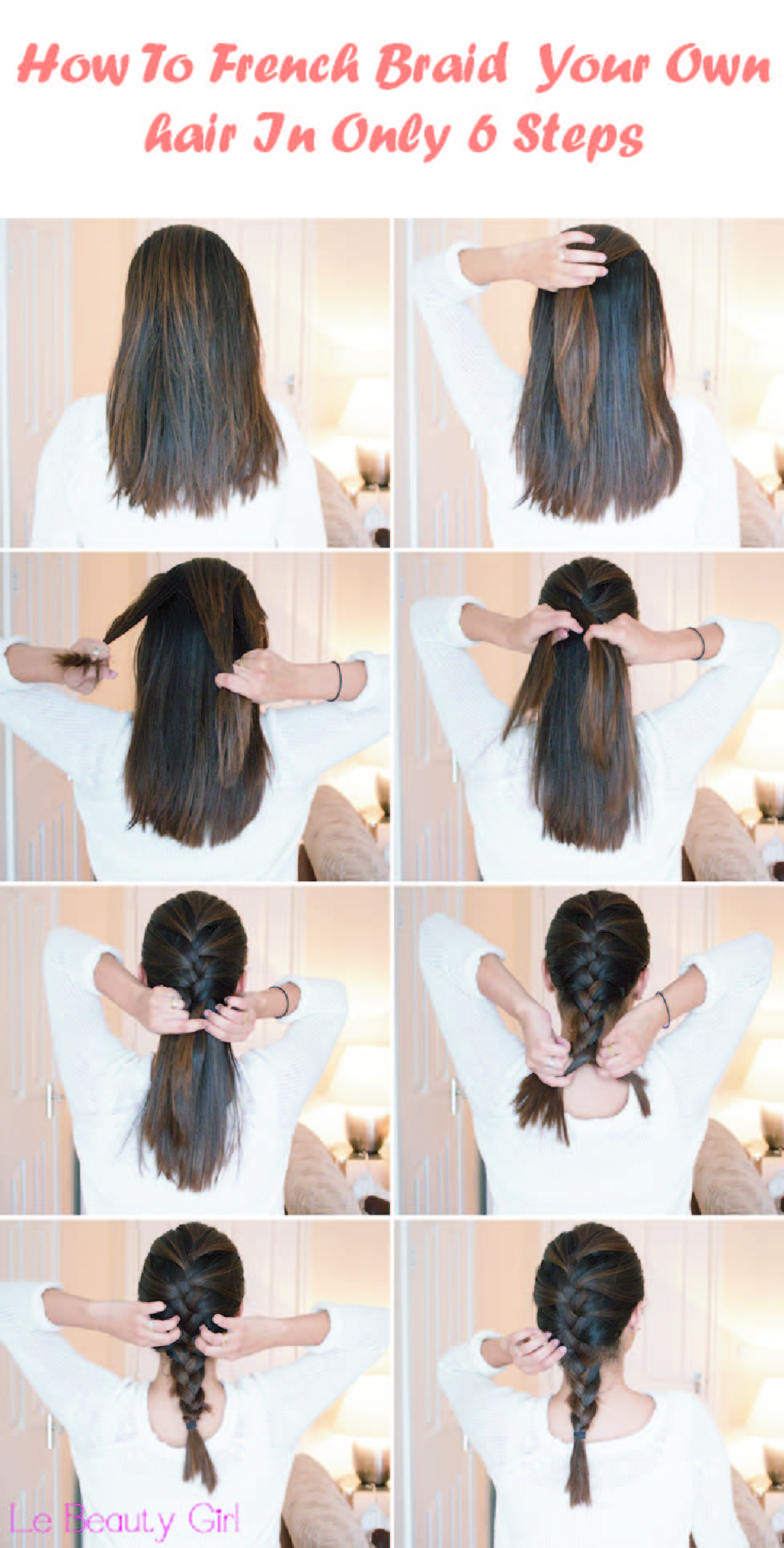 Easy Tutorial Ever To French Braid Your Hair For A ...
