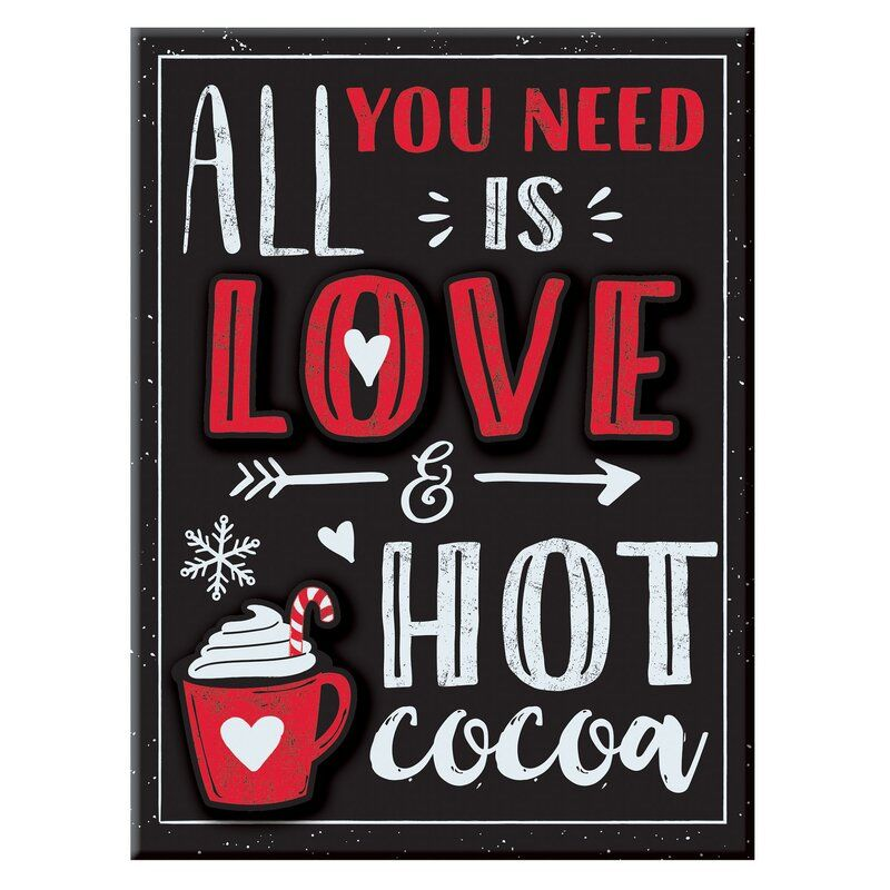 Christmas All You Need Is Love And Cocoa Easel Sign In 2020 Hot Cocoa Party Hot Cocoa Bar Wedding Christmas Hot Chocolate Bar