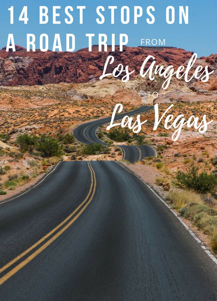 14 Epic Stops On A Road Trip From Las Vegas To Los Angeles Jetsetter Los Angeles Road Trip Road Trip Trip