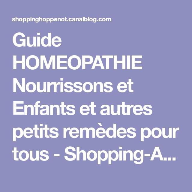 Guide HOMEOPATHIE Nourrissons et Enfants et autres petits..