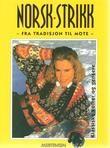 """Photo of """"Norsk strikk – fra tradisjon til mote"""" av Kari Hestnes"""