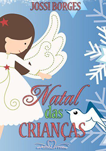 Natal das Crianças eBook: Jossi Borges: Amazon.com.br: Loja Kindle