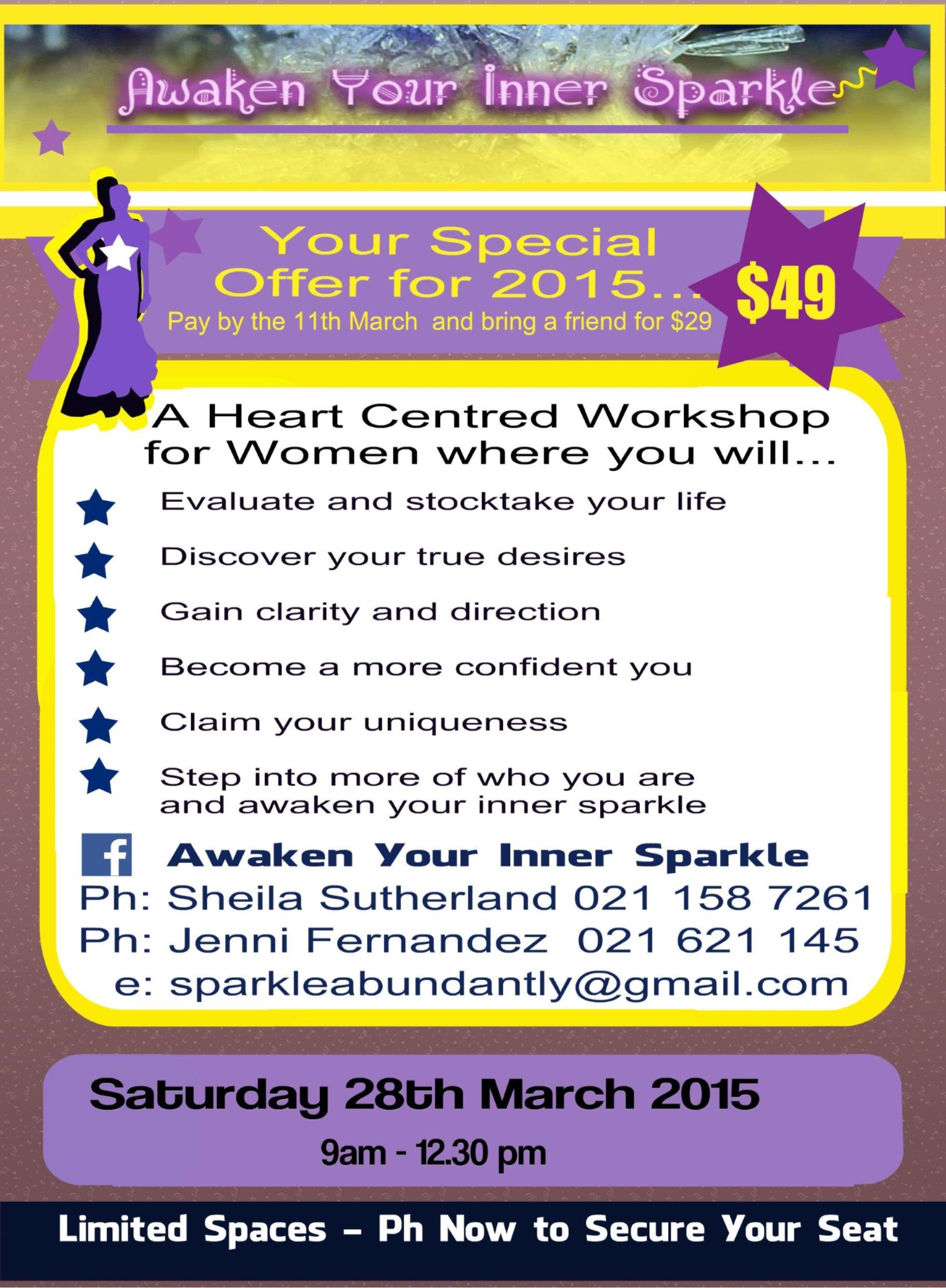 Awaken Your Inner Sparkle Workshop Saturday 28th March Auckland https://www.facebook.com/AwakenYourInnerSparkle