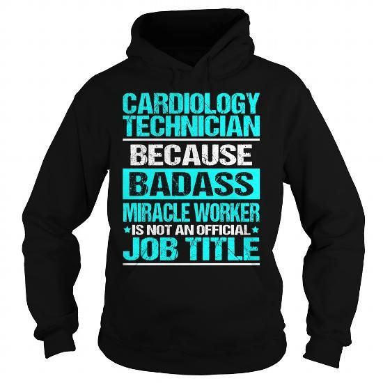Awesome Tee For Cardiology Technician T Shirts, Hoodies, Sweatshirts. GET ONE ==> https://www.sunfrog.com/LifeStyle/Awesome-Tee-For-Cardiology-Technician-97586309-Black-Hoodie.html?41382