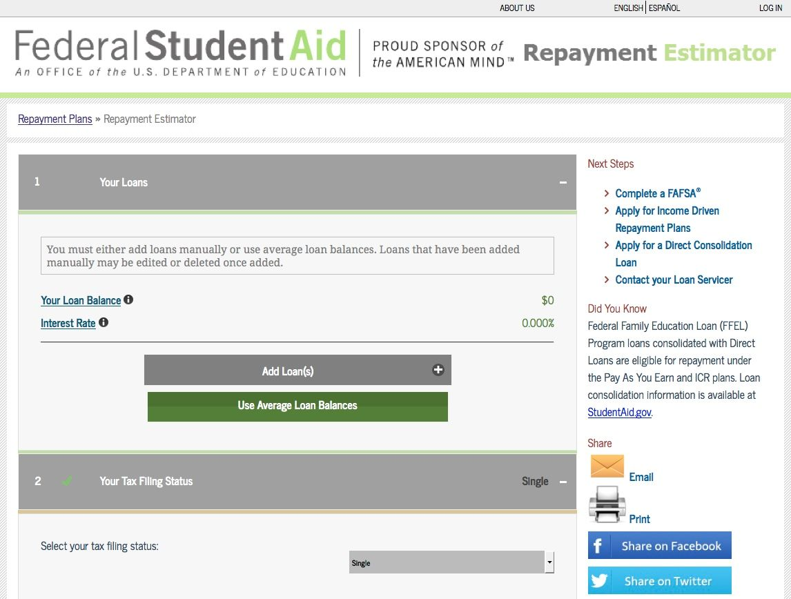 You Can Use The Federal Student Aid Repayment Estimator To Project