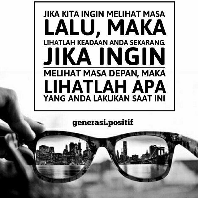 Follow our IG @generasi.positif #kata #bijak #motivasi #inspirasi | Bijak,  Motivasi, Inspirasi