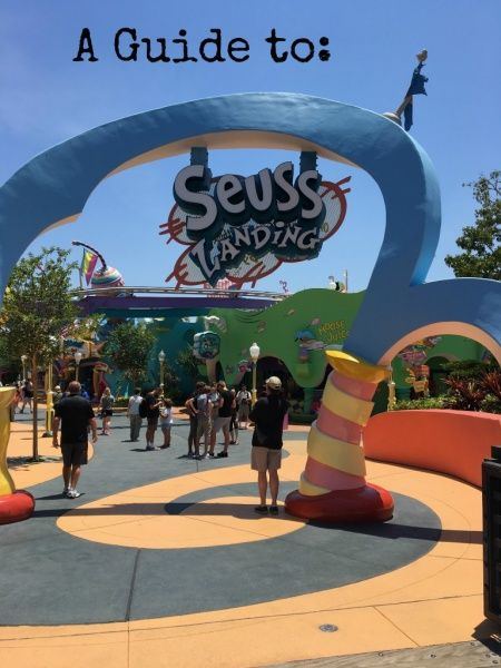 An Overview Of Seuss Landing At Universal Orlando S Islands Adventure The Guide Includes Rides Restaurants And Other Entertainment