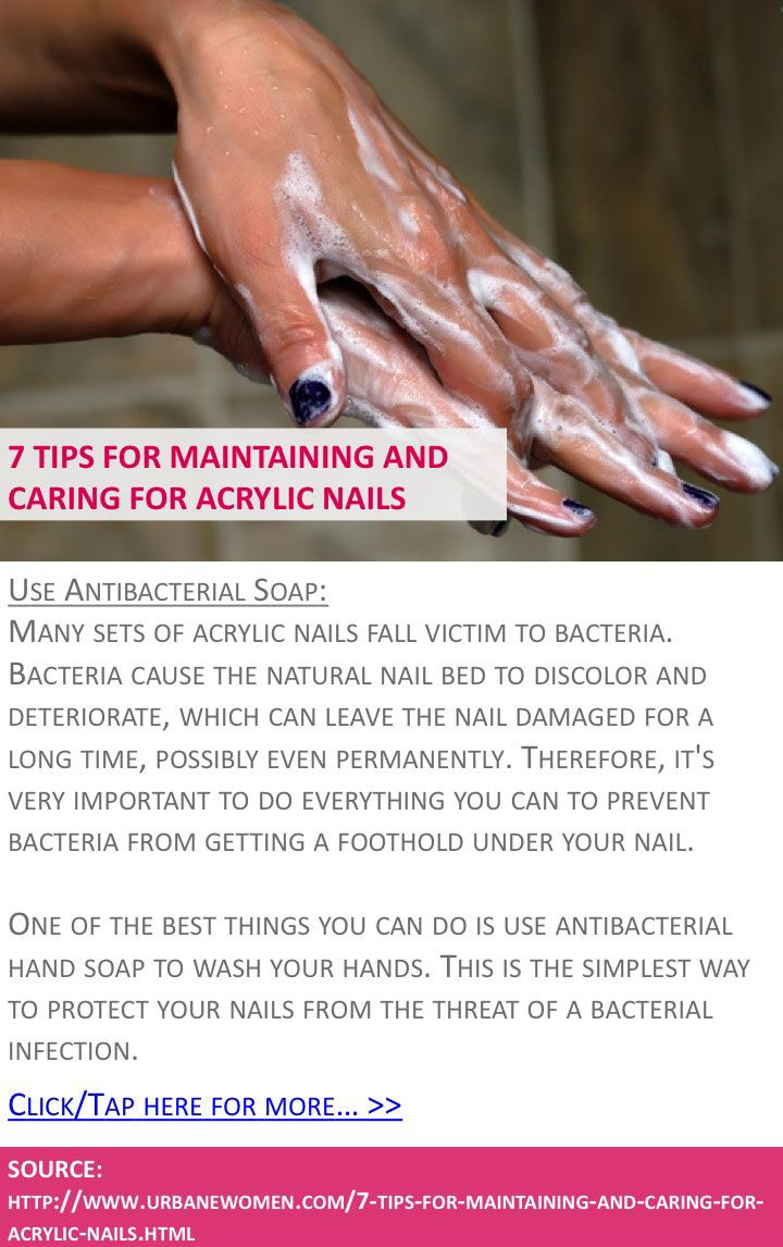 7 tips for maintaining and caring for acrylic nails - Use ...