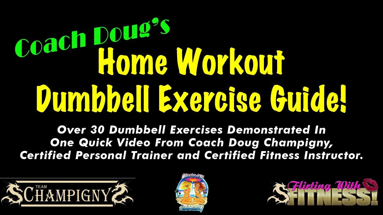 Coach Doug's Ultimate Home Gym Dumbbell Exercise Guide