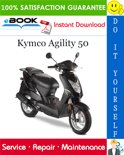 Kymco Agility 50 Scooter Service Repair Manual Repair Manuals Repair Agile