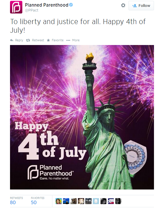 July 4th: Planned Parenthood Tweets Lady Liberty Holding the Pill
