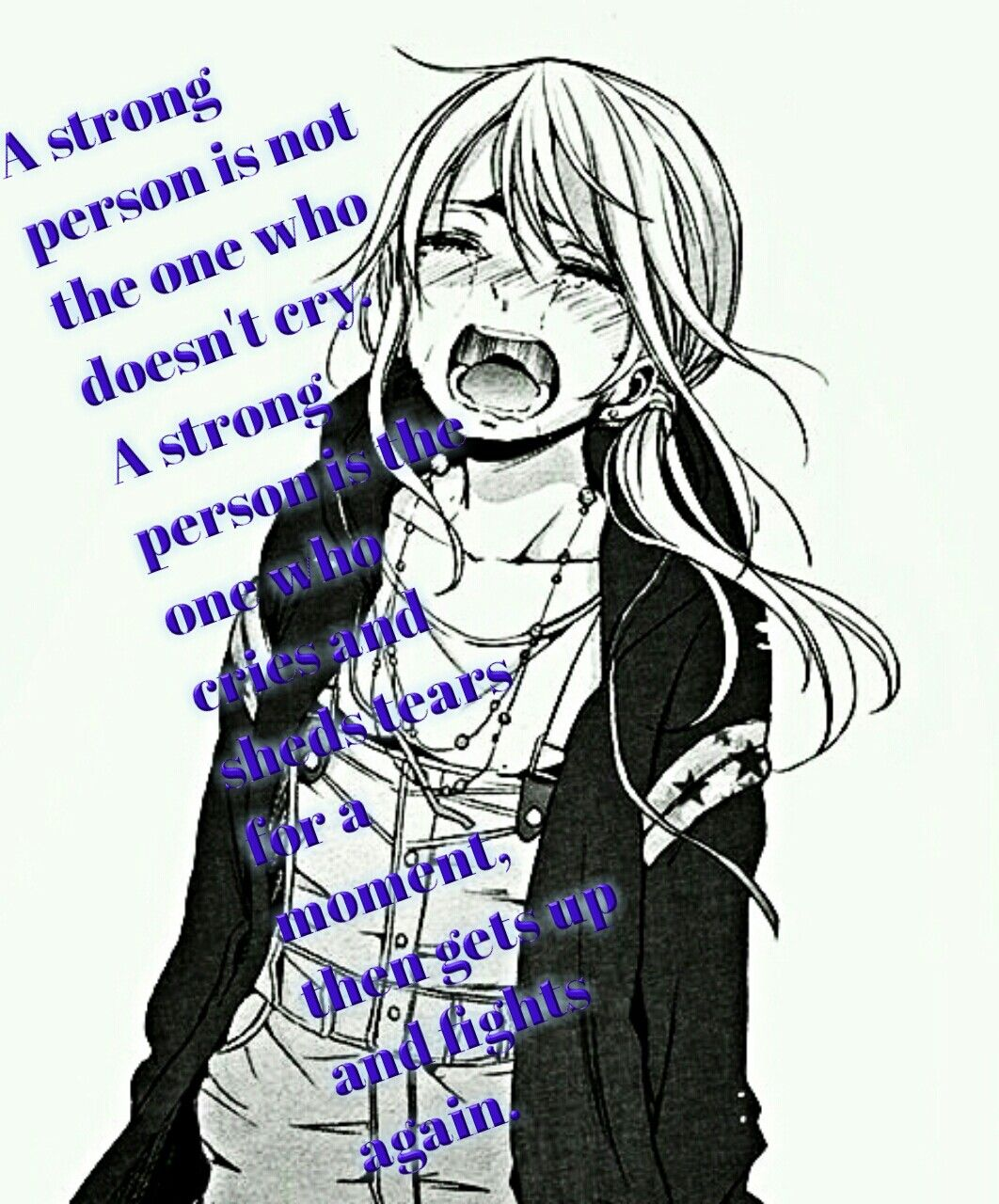 Long hair boy quotes a strong person   meine pins  pinterest  anime truths and