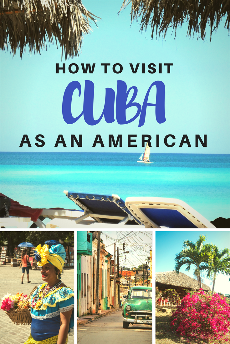2017 Travel To Cuba You Can Still Travel To Cuba As An American In 2017 Here S