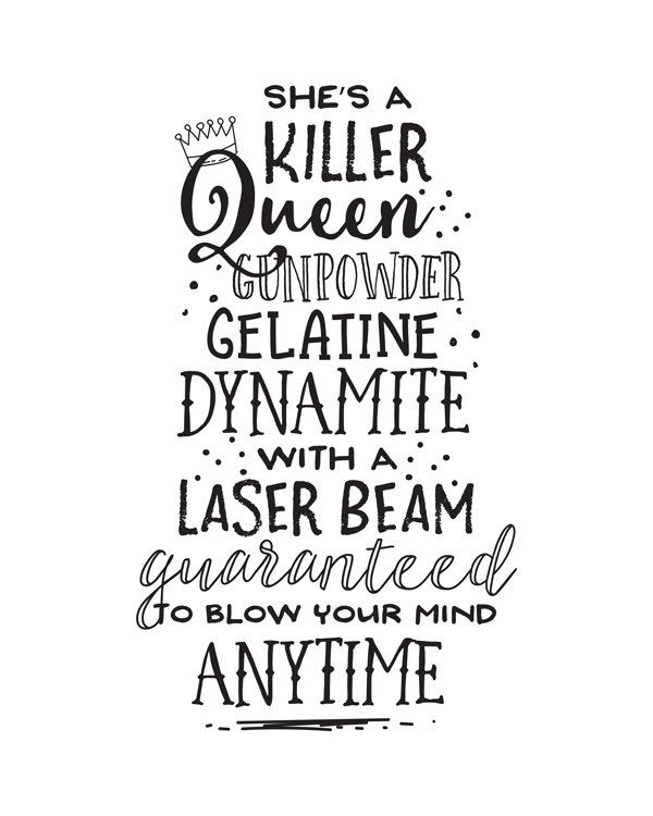 Download Song Quotes: Printable Art, She's A Killer Queen Gunpowder Gelatine