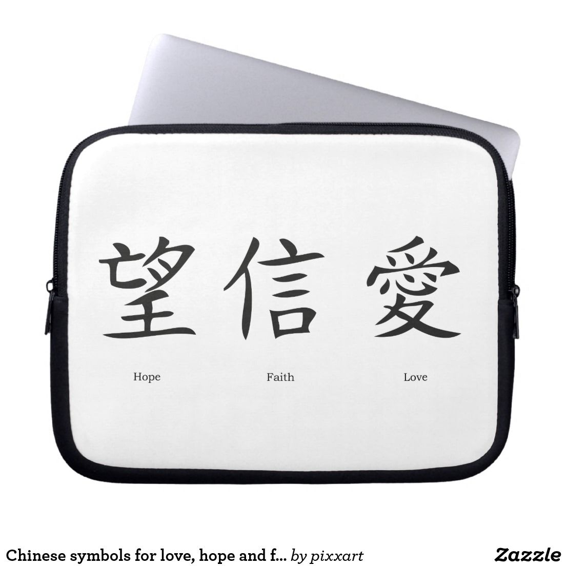 Chinese Symbols For Love Hope And Faith Computer Sleeve Chinese