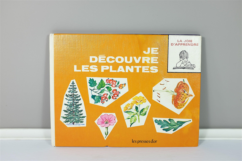 Vintage French Children Book 1968 Je Decouvre Les Plantes Mes Etsy French Vintage Vintage Etsy