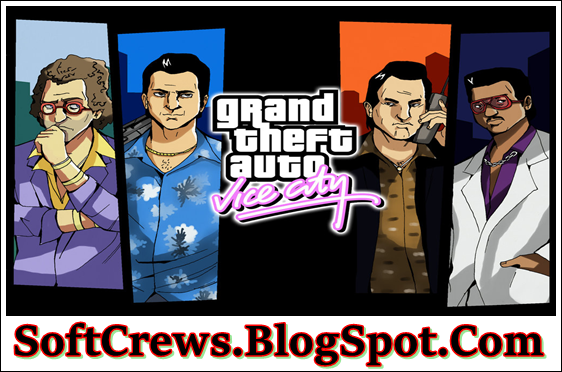 Grand Theft Auto Vice City Download Latest For Windows Grand Theft Auto Theft Latest Pc Games